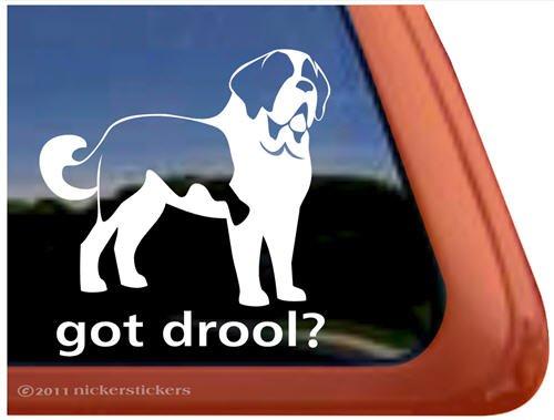 Got Drool? Saint Bernard Dog Vinyl Window Decal Sticker