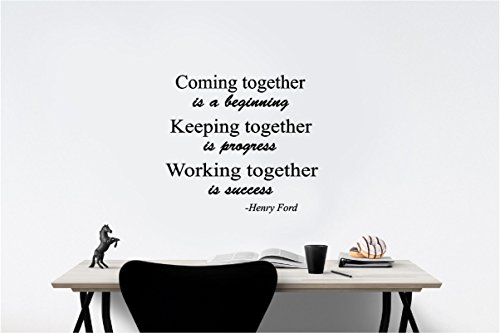 Coming together is a beginning keep together is progress working success Henry Ford Office Classroom sport football inspirational family love vinyl quote saying wall art lettering sign room decor