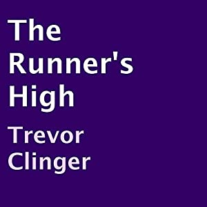The Runner's High Audiobook
