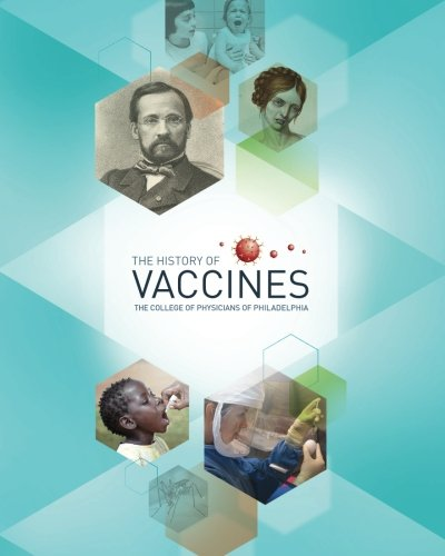 The History of Vaccines