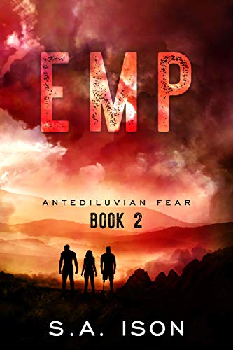 EMP Antediluvian Fear by [Ison, S.A.]