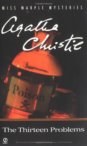 The Thirteen Problems (Miss Marple Mysteries), by Agatha Christie