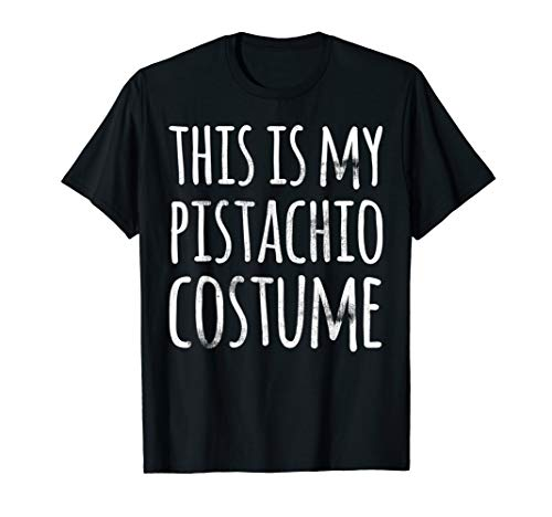 Funny Lazy Halloween Shirt THIS IS MY PISTACHIO COSTUME