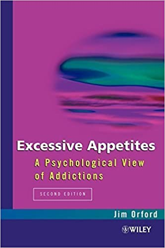 Book Excessive Appetites: A Psychological View of Addictions by Jim Orford (2001-02-15)