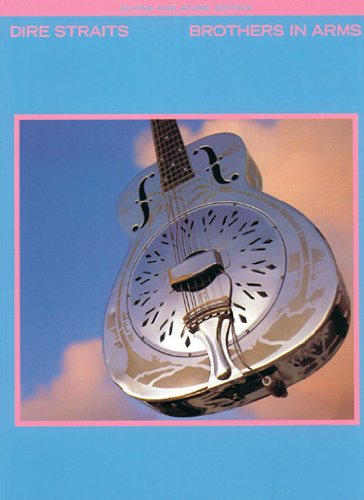 Dire Straits: Brothers In Arms (TAB) (Dire Straits Brothers In Arms Guitar Tab)