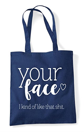 Statement Shit Like Navy Tote Of I Face Your Bag Shopper That Kind IwRY0qq4