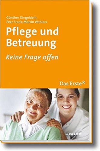 Pflege und Betreuung: Keine Frage offen (ARD Buffet bei Haufe)