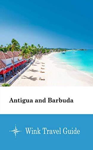 Antigua and Barbuda - Wink Travel Guide