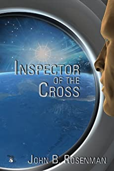 Inspector of the Cross by [Rosenman, John B.]