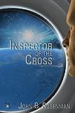 Inspector of the Cross