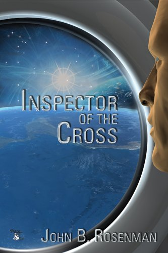 Book: Inspector of the Cross by John B. Rosenman