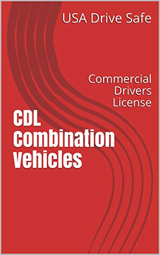 Amazon com: CDL Combination Vehicles: Commercial Drivers