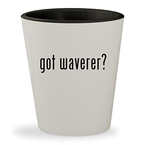 got waverer? - White Outer & Black Inner Ceramic 1.5oz Shot