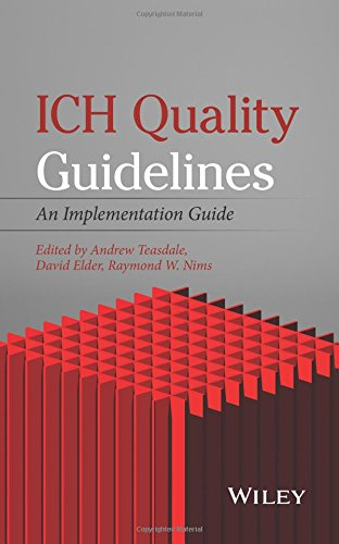 ICH Quality Guidelines: An Implementation Guide