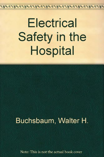 Electrical Safety in the Hospital