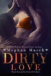 Dirty Love (Dirty Girl Duet Book 2)