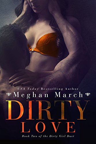 (Dirty Love (Dirty Girl Duet Book)