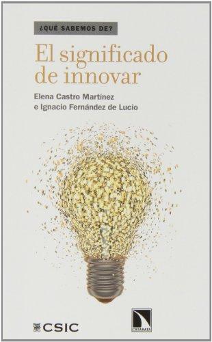 Descargar Libro El Significado De Innovar Elena Castro Martínez