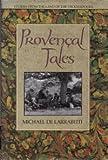 The Provencal Tales, Michael De Larrabeiti, 0312029683