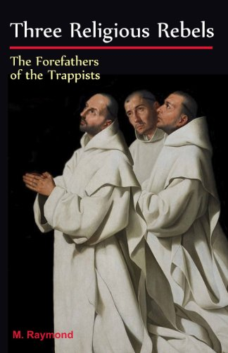 Three Religious Rebels
