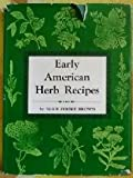 Early American Herb Recipes, Outlet Book Company Staff, 0517003430
