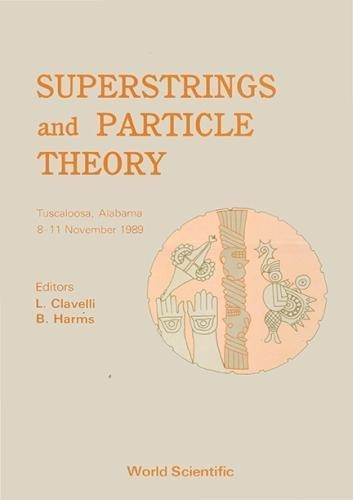Superstrings and Particle Theory: Tuscaloosa, Alabama 8-11 November - Tuscaloosa 9