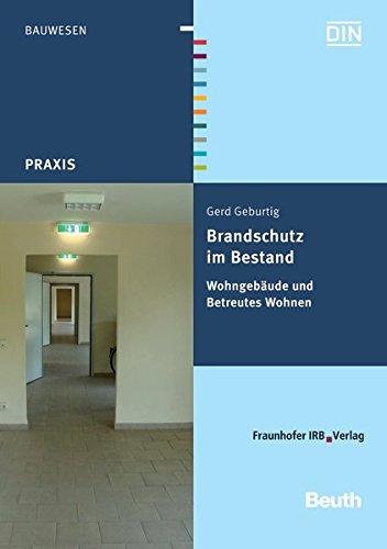Brandschutz im Bestand: Wohngebäude und Betreutes Wohnen (Beuth Praxis)