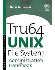Tru64 UNIX File System Administration Handbook by Steven Hancock (2001-01-02)