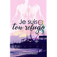Je suis ton refuge (French Edition)