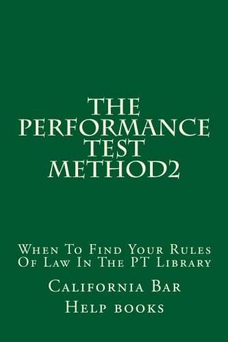 The Performance Test Method2: When To Find Your Rules Of Law In The PT Library