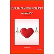 Cardiologie (Manuels de médecine clinique) (French Edition)