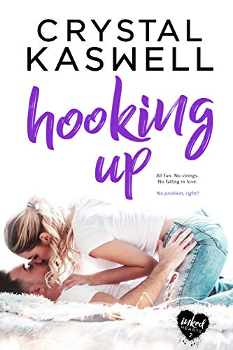 Hooking Up (Inked Hearts Book -