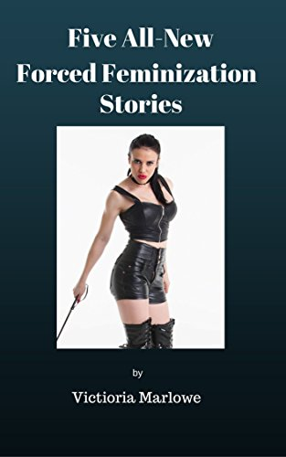 That Forced feminization stories domination really. agree