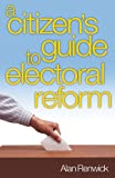 img - for Electoral Reform: A Citizen's Guide book / textbook / text book