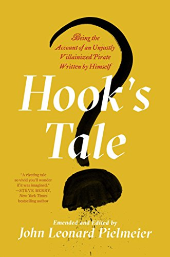 Hook's Tale: Being the Account of an Unjustly Villainized Pirate Written by Himself]()