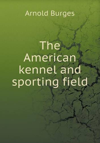 Download The American kennel and sporting field pdf