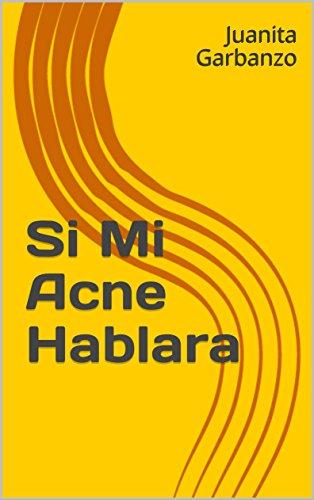 Download PDF ACNE QUE ES Y COMO ELIMINARLO (Spanish Edition)