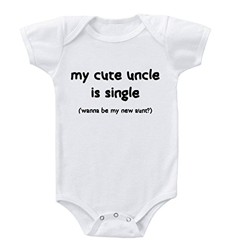 Speedy Pros My Cute Uncle is Single Be My New Aunt? Baby Infant Toddler Bodysuit One Piece Newborn White