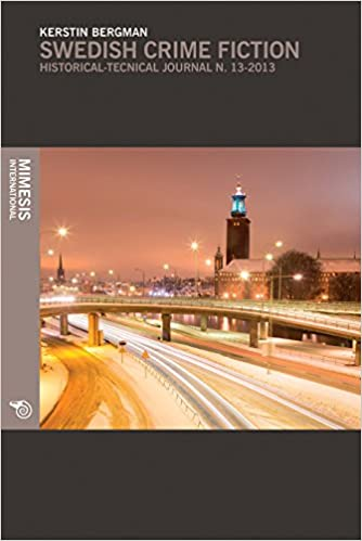 Book Swedish Crime Fiction: The making of Nordic Noir