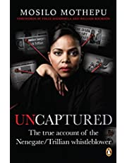 Uncaptured: The true account of the Nenegate/Trillian whistleblower