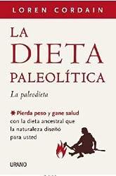 La dieta paleolitica (Spanish Edition)