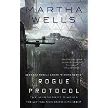 Rogue Protocol: The Murderbot Diaries (English Edition)