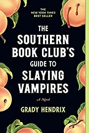 The Southern Book Club's Guide to Slaying…