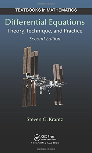 Differential Equations: Theory, Technique and Practice, Second Edition (Textbooks in Mathematics)