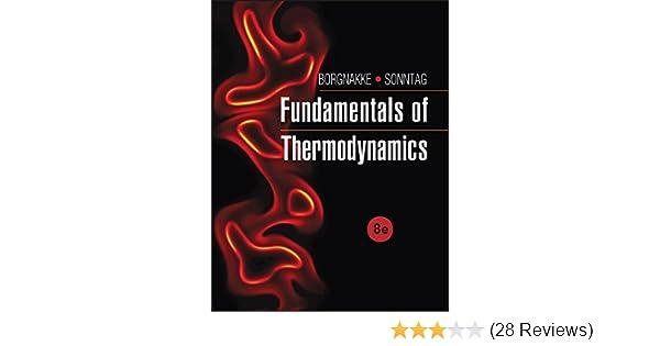 Fundamentals Of Thermodynamics Claus Borgnakke Richard E Sonntag