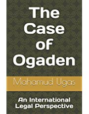 The Case of Ogaden: An International Legal Perspective