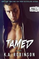 Tamed (Torn Series) (Volume 5) Paperback