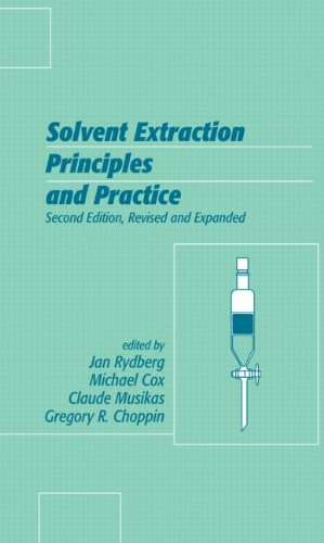 solvent-extraction-principles-and-practice-revised-and-expanded