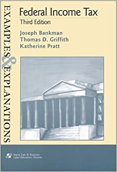 Book Federal Income Tax (Examples & Explanations Series) by Joseph Bankman (2002-07-30)