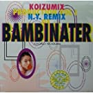 KOIZUMIX PRODUCTION VOL.1(N.Y.REMIX OF BAMBINATER)